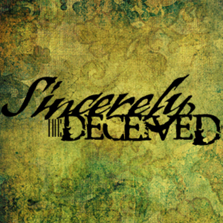 Sincerely, the Deceived Tour Dates