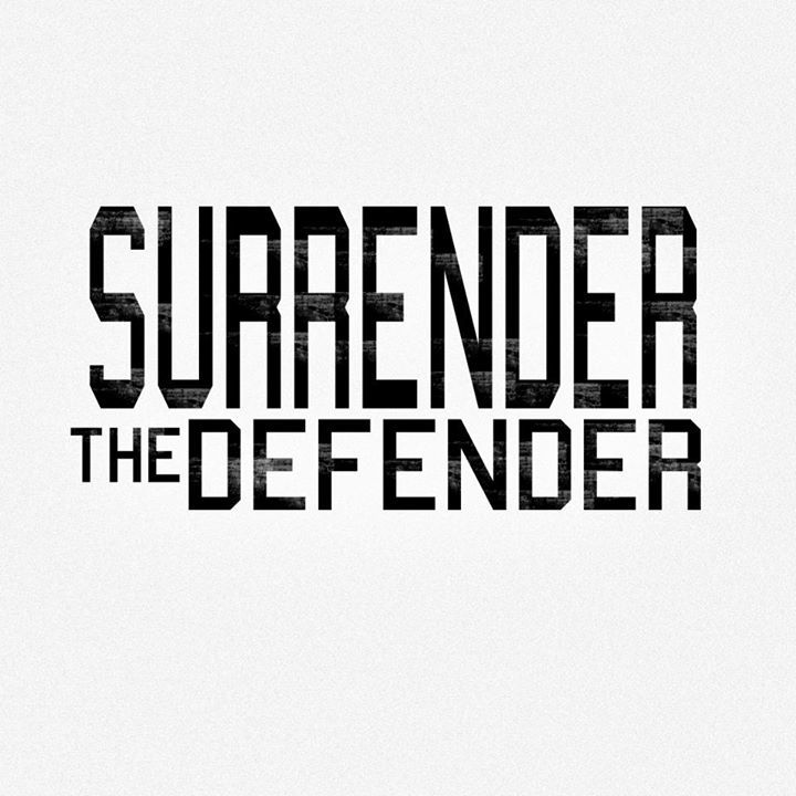 Surrender The Defender Tour Dates