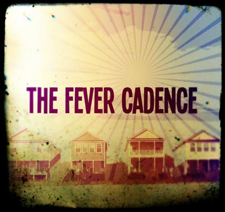 The Fever Cadence Tour Dates