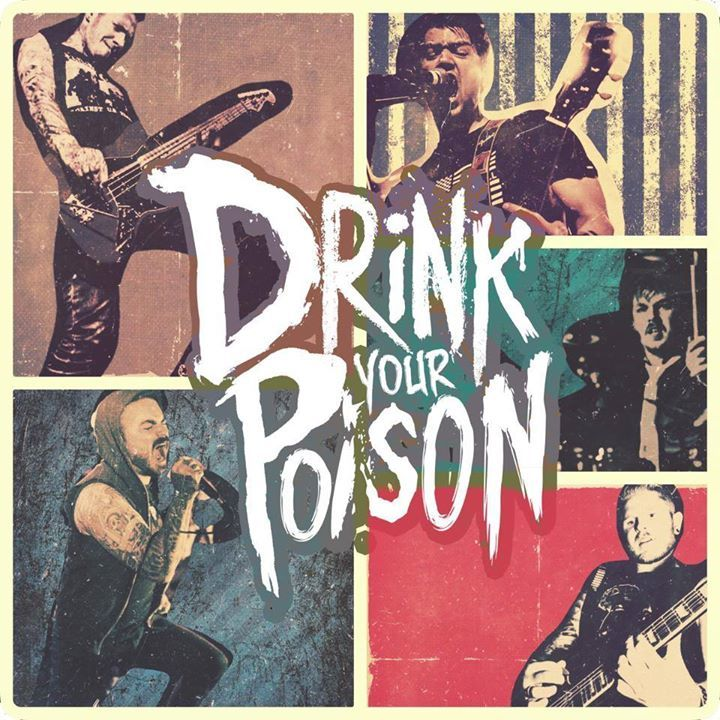 Drink Your Poison Tour Dates