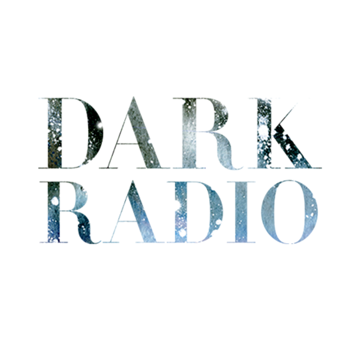 Dark Radio Tour Dates