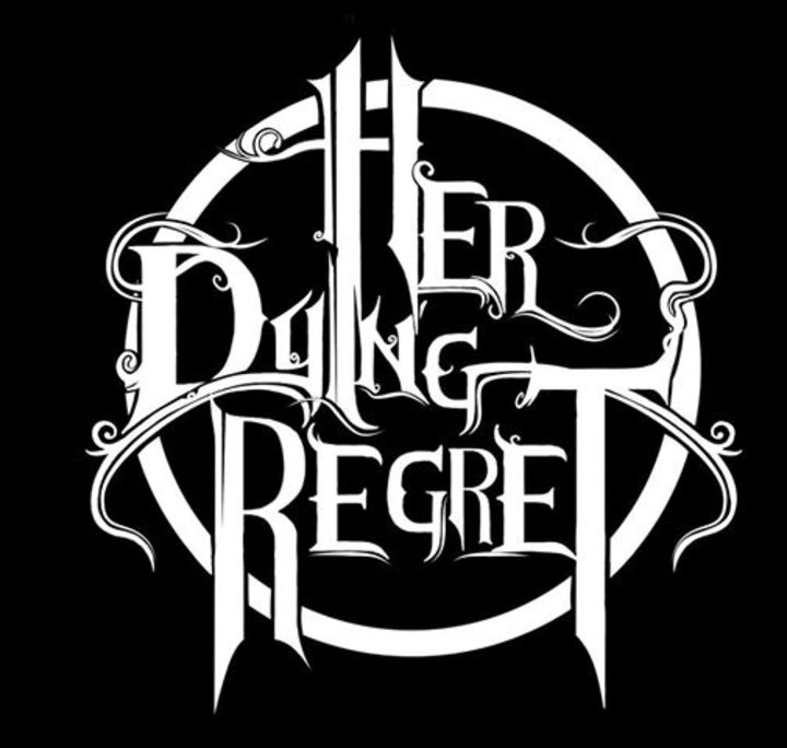 Her Dying Regret Tour Dates