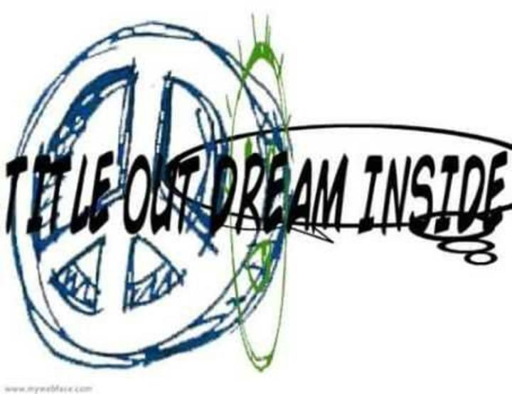 Title out Dream Inside Tour Dates
