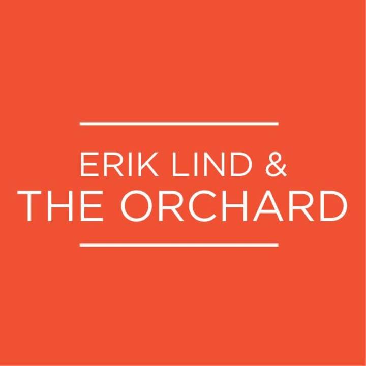 Erik Lind & The Orchard Tour Dates