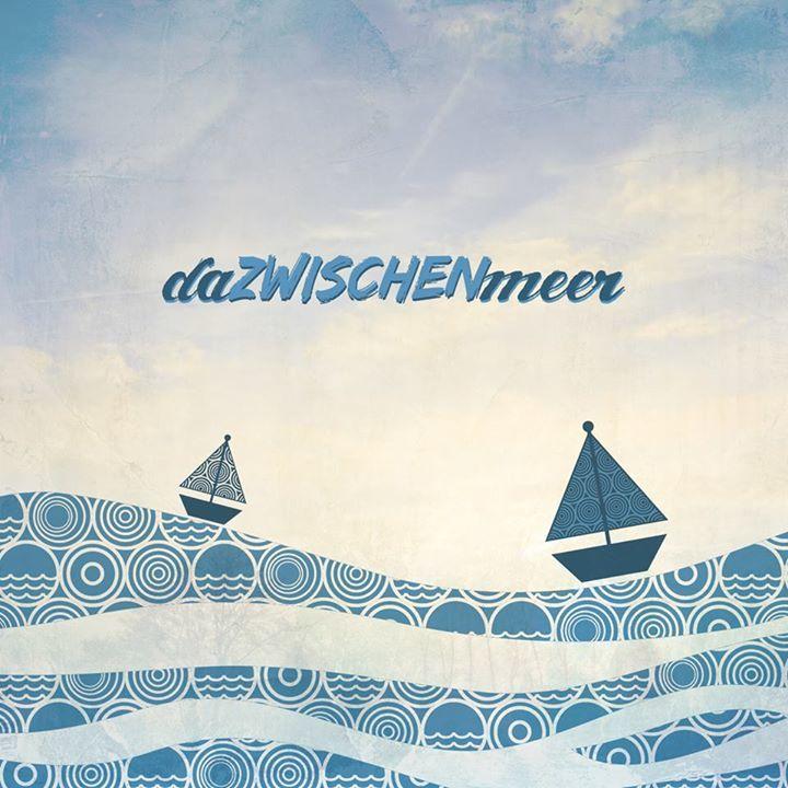 daZWISCHENmeer Tour Dates