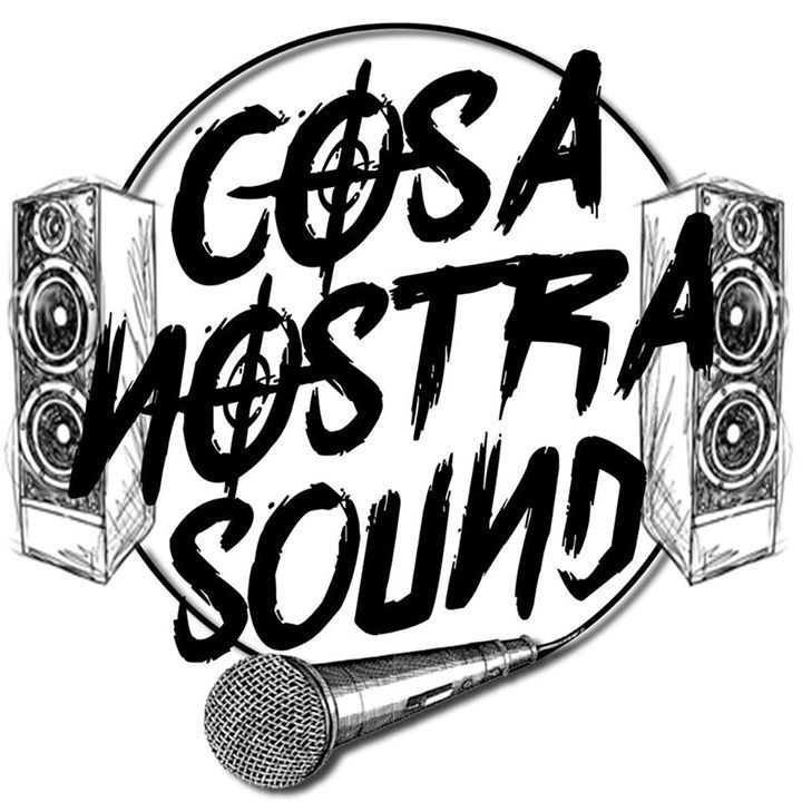 Cosa Nostra Sound System Tour Dates