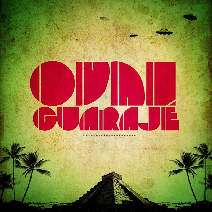 OVNI Guarajé Tour Dates