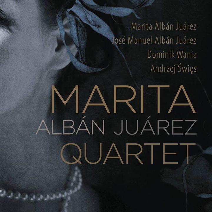 Marita ALBAN Juarez Quartet Tour Dates