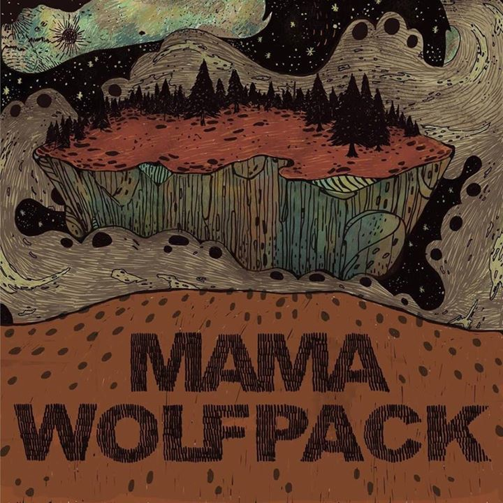 Mama Wolfpack Tour Dates