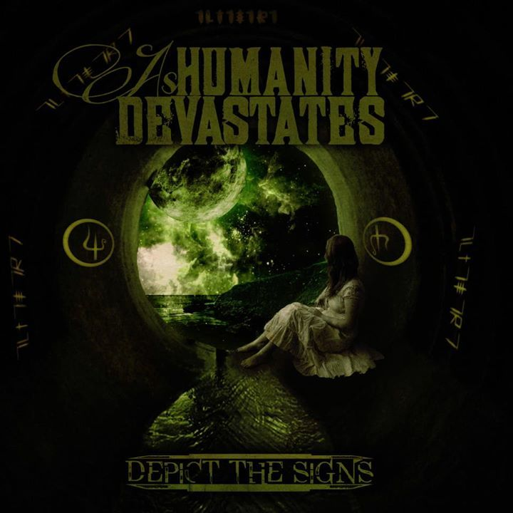 As Humanity Devastates Tour Dates