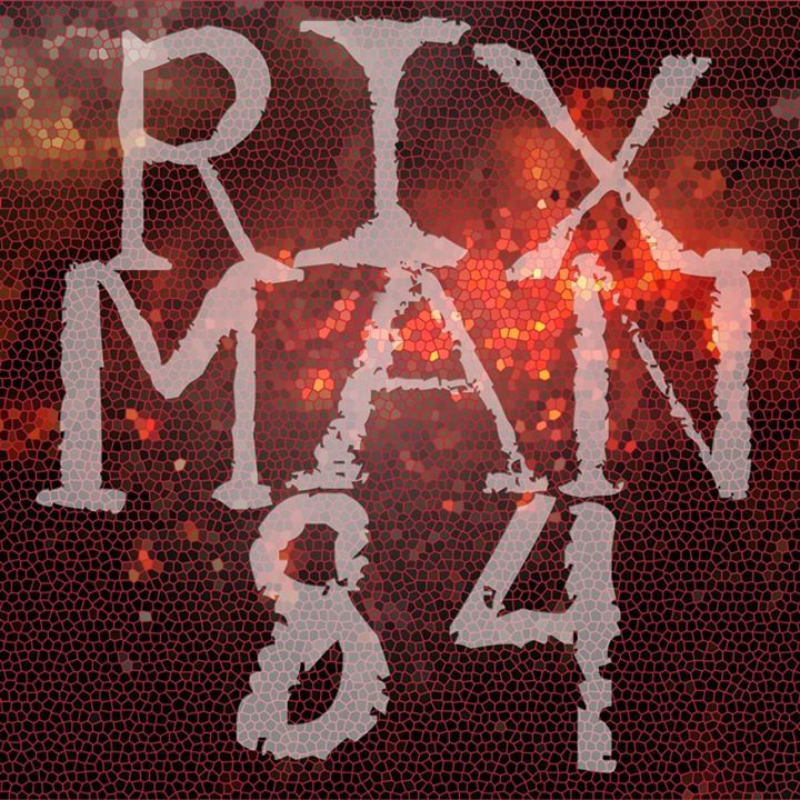 Rixman84 Tour Dates