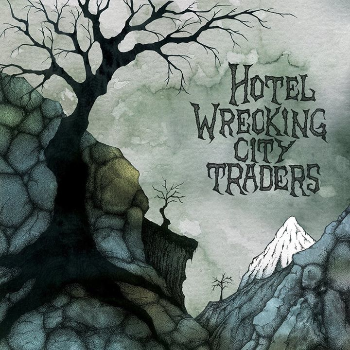 Hotel Wrecking City Traders Tour Dates