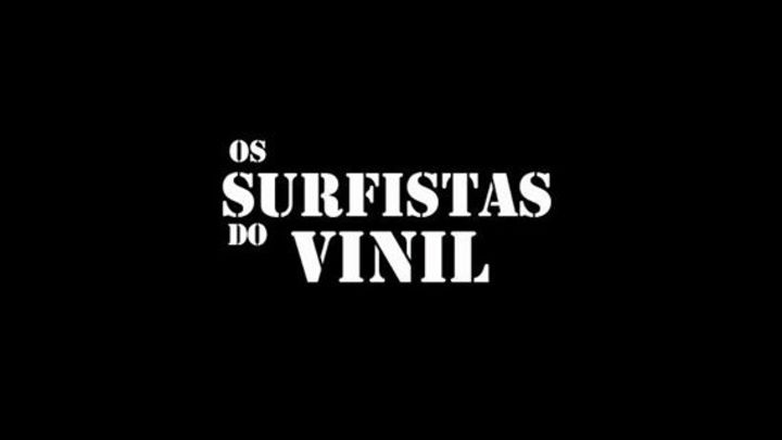 Os Surfistas do Vinil Tour Dates