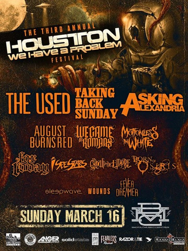 Houston We Have A Problem Festival Tour Dates