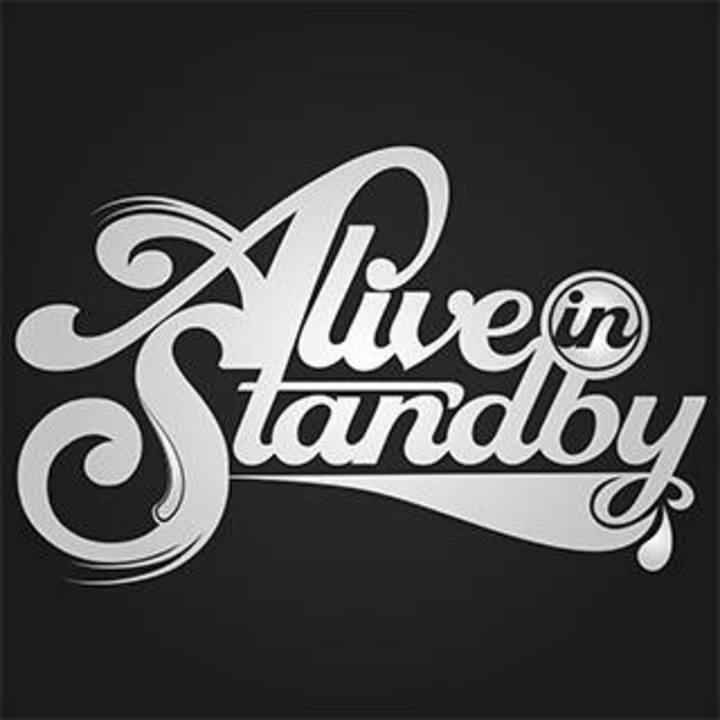 Alive, in Standby Tour Dates
