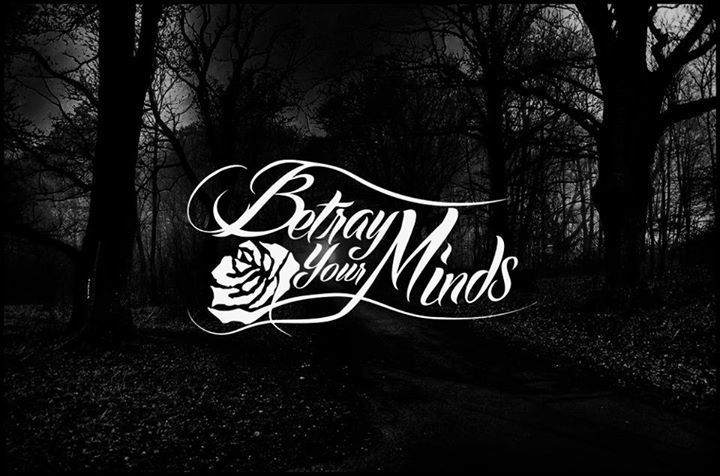 Betray your Minds Tour Dates
