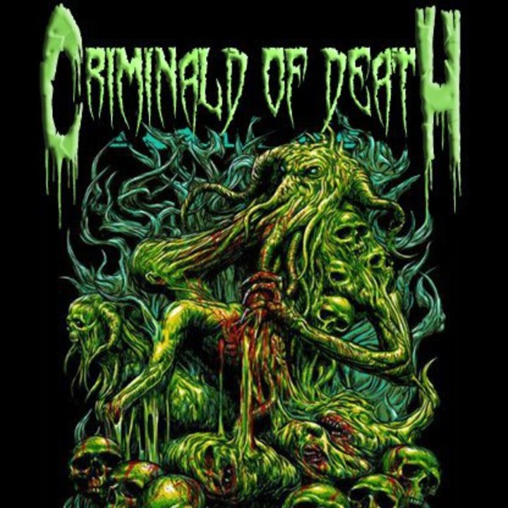 Criminald of deatH Tour Dates