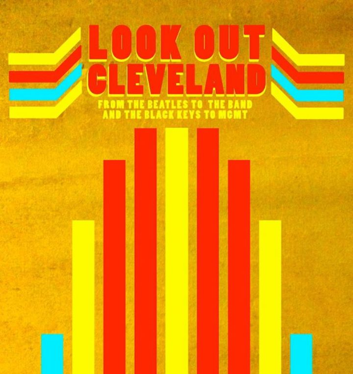 Look Out Cleveland Tour Dates