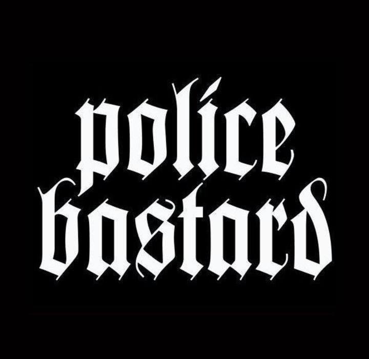 Police Bastard Tour Dates