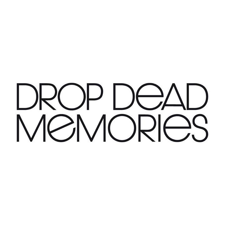 Drop Dead Memories Tour Dates