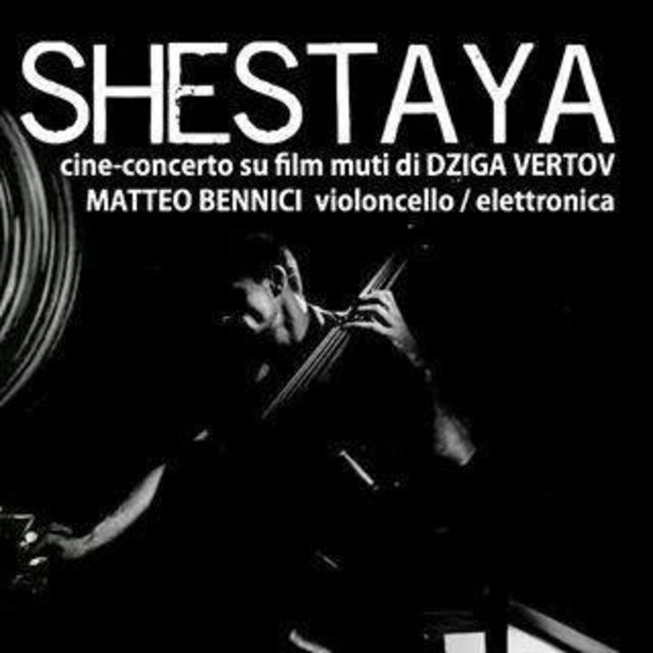 Shestaya - Matteo Bennici tribute to Dziga Vertov Tour Dates
