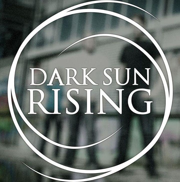 Dark Sun Rising Tour Dates