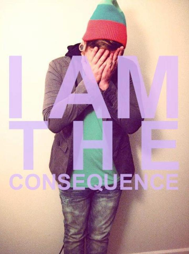 I Am The Consequence Tour Dates