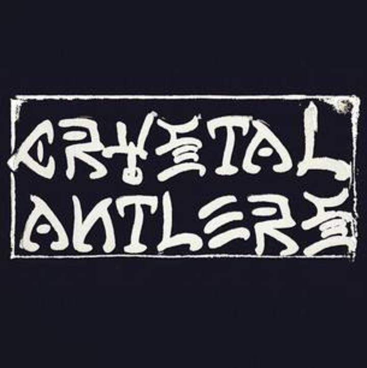 Crystal Antlers Tour Dates
