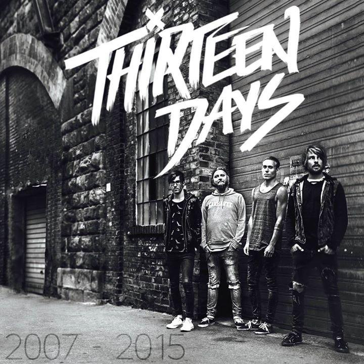 THIRTEEN DAYS Tour Dates