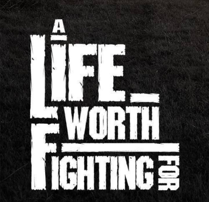 A Life Worth Fighting For Tour Dates