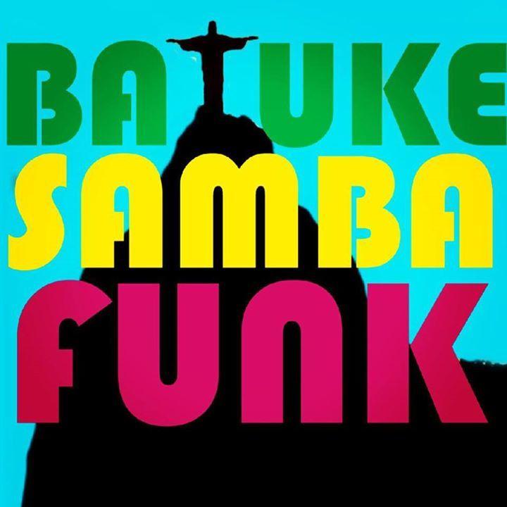 Batuke Samba Funk Tour Dates