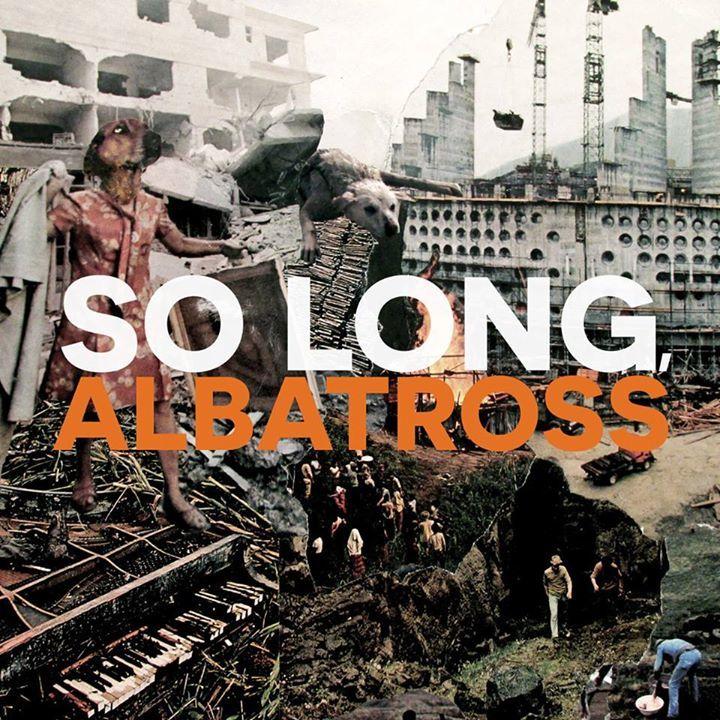 So Long, Albatross Tour Dates