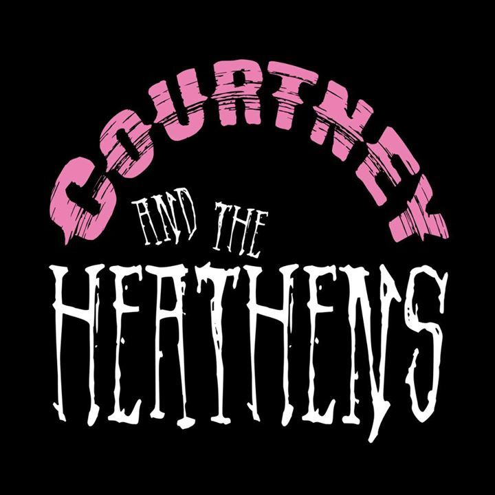 Courtney and the Heathens Tour Dates