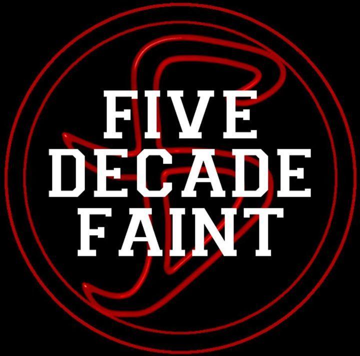 Five Decade Faint Tour Dates