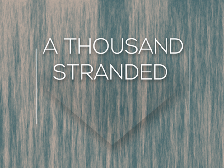 A Thousand Stranded Tour Dates