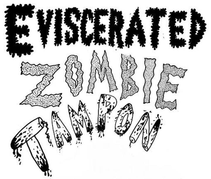 Eviscerated Zombie Tampon Tour Dates