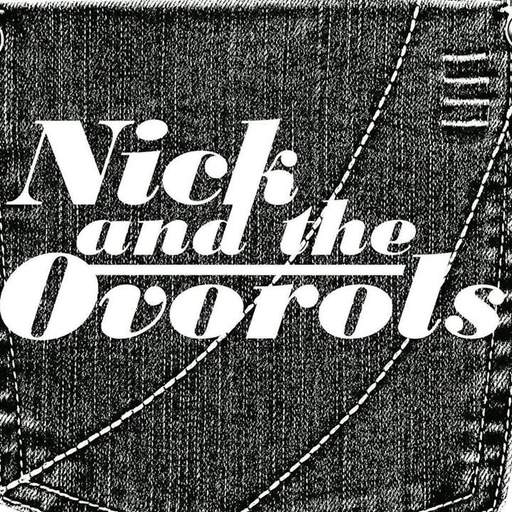 Nick and the Ovorols Tour Dates