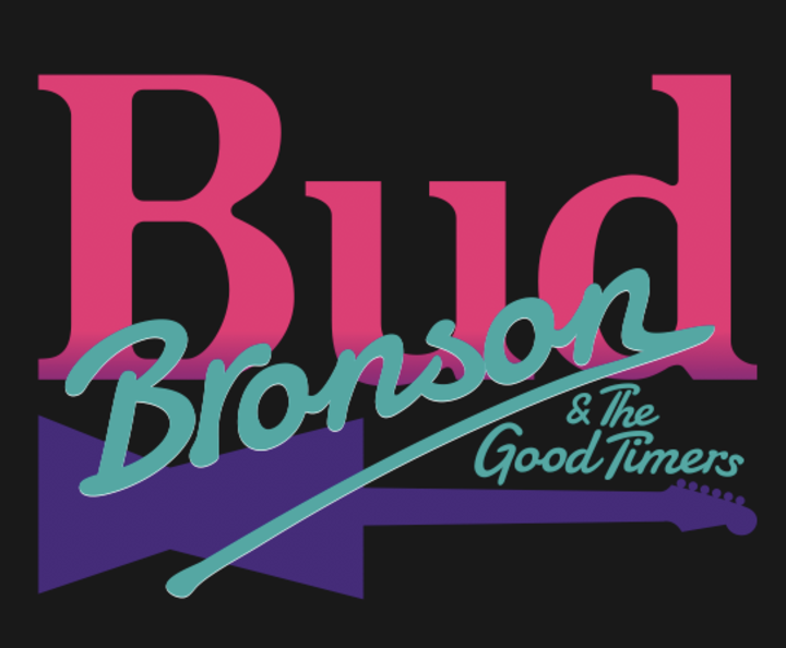 Bud Bronson & The Good Timers Tour Dates
