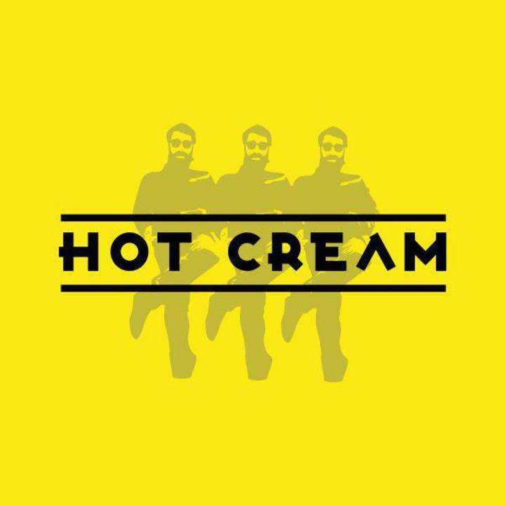 Hot Cream Tour Dates