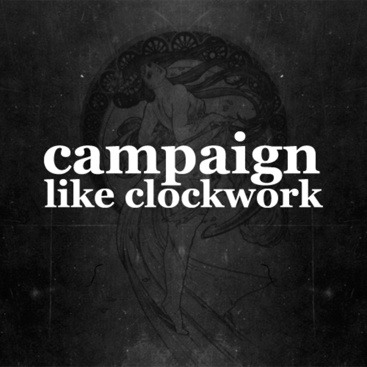 Campaign Like Clockwork Tour Dates
