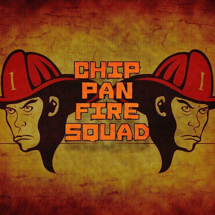 Chip Pan Fire Squad Tour Dates
