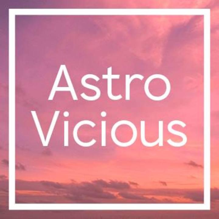 Astro Vicious Tour Dates