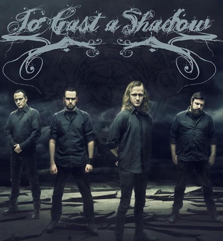 To Cast a Shadow Tour Dates