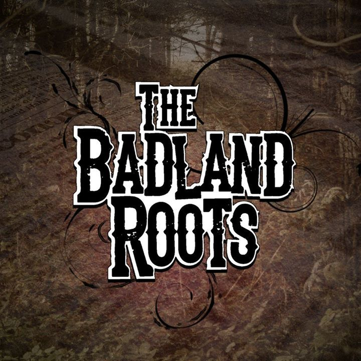 The Badland Roots Tour Dates