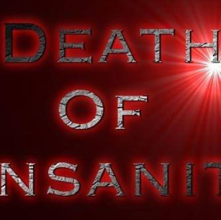 Death of Insanity Tour Dates
