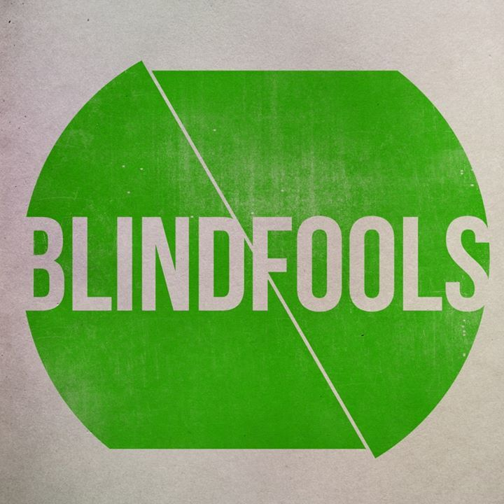 Blindfools Tour Dates