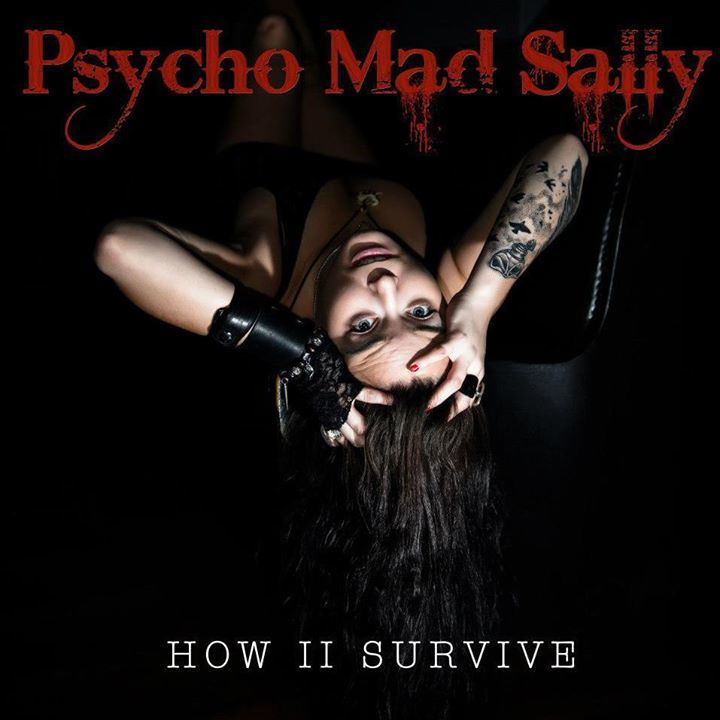Psycho Mad Sally Tour Dates