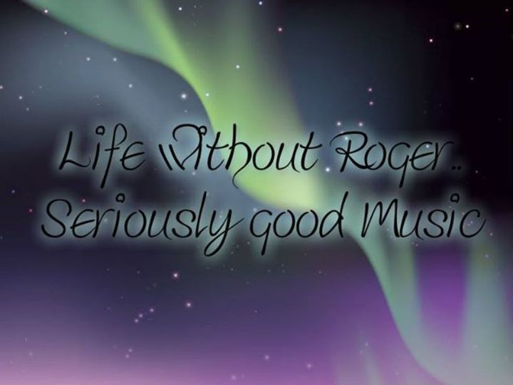 Life Without Roger Tour Dates