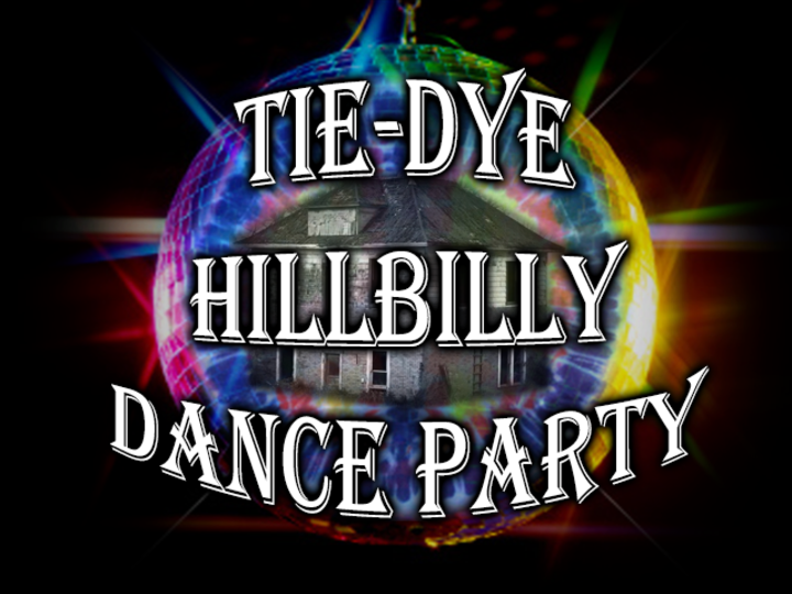 Tie Dye Hillbilly Dance Party Tour Dates