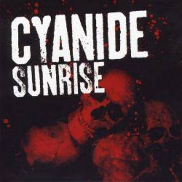 Cyanide Sunrise Tour Dates